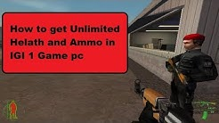 how to get unlimited Health and Ammo in igi 1 game pc