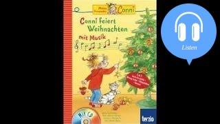 Hörbuch Weihnachten.Conni Feiert Weihnachten Mit Musik Hörbuch Komplett Hörspiel