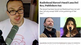 Radiohead NOT Suing Lana Del Rey?