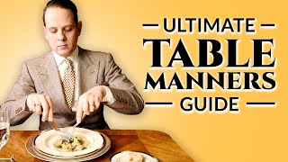 Table Manners - Ultimate How-To Guide To Proper Dining Etiquette For Adults & Children