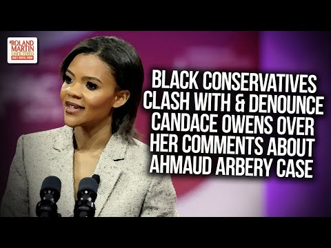 Black Conservatives Clash With & Denounce Candace Owens Over Comments About Ahmaud Arbery Case