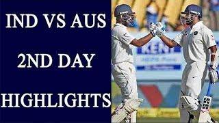 india vs australia 3rd test day 2 highlights kl rahul fails to hit ton   वनइ ड य ह न द