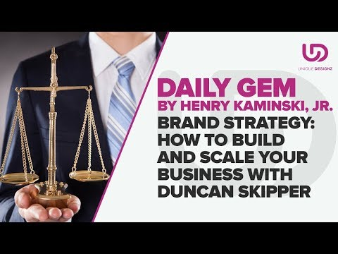 Brand Strategy: How to Build and Scale Your Business With Duncan Skipper