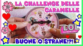 CANDY POP CHALLENGE!! L CARAMELLE STRANE delle LOL SURPRISE in edicola! By Lara e Babou