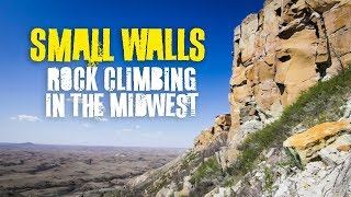 Small Walls - Midwest Rock Climbing Documentary