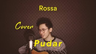 Download ROSSA - PUDAR [FULL COVER ARVIAN DWI]