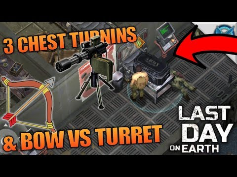3 CHEST TURNINS & BOW VS TURRET | Last Day on Earth: Survival | Let's Play Gameplay | S02E34