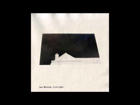 Ian Martin – Chanson Introvert (Strange Life Records, Netherlands 2009)