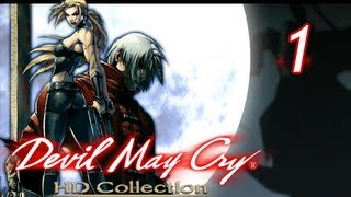 Devil May Cry HD Collection Walkthrough - Part 1 [Mission 1] Curse of the Bloody Puppets XBOX PS3