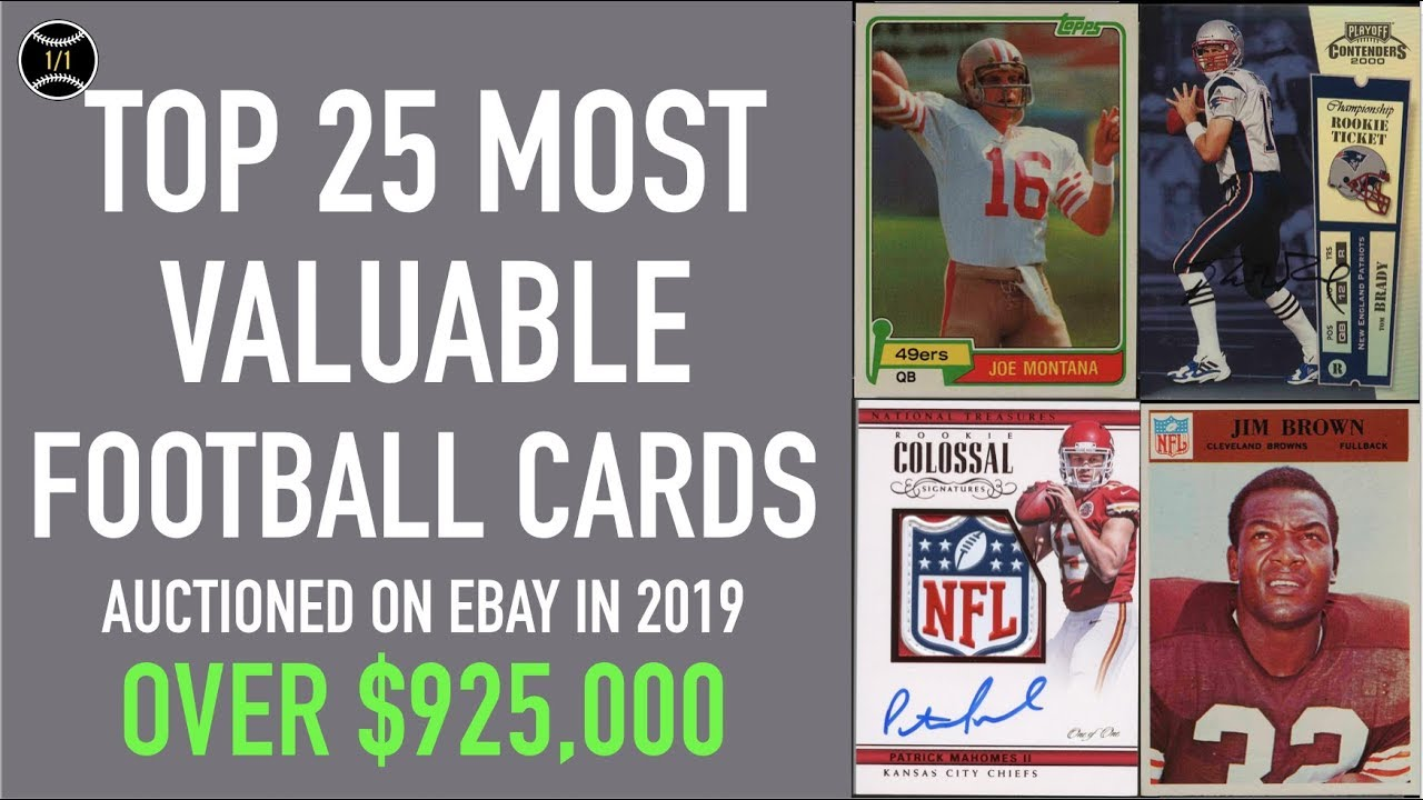 Top 25 Most Expensive Football Cards Sold On Ebay In 2019 January March