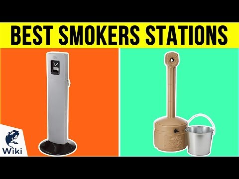10 Best Smokers Stations 2019