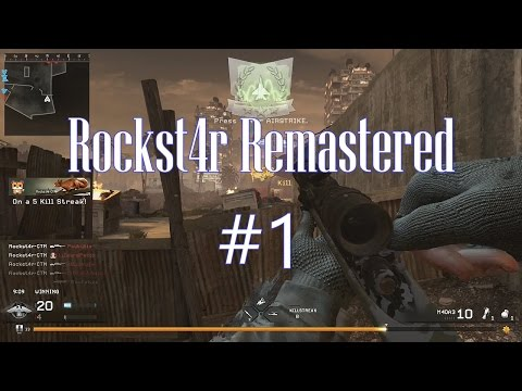 Rockst4r Remastered - MWR Montage #1