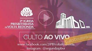 Live do Culto Doutrinário. Dia 30/04/2020