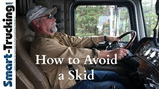 The Best Way to Avoid a Skid in a Big Rig