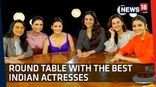 Tete-a-Tete With Rani, Deepika, Alia , Anushka, Tabu And Taapsee On One Table