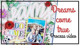-Dreams Do Come True- Layout By Lisa Fonseca