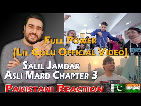 Full Power (Lil Golu Official Video)   Salil Jamdar Asli Mard Chapter 3   Reaction
