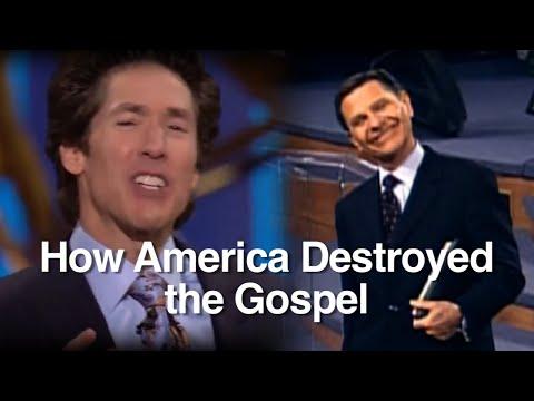 How America Destroyed the Gospel?