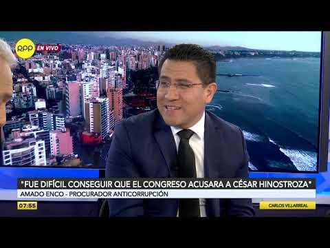 """Procurador Amado Enco: """"Fue difícil conseguir que el Congreso acusara a César Hinostroza"""""""