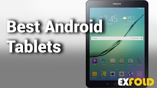 10 Best Android Tablets 2018 With Price