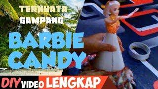 Cara Menbuat Barbie Candy part 1/2 Menghias Boneka Barbie Dari Permen-Permen Barbie Hidangan Lebaran
