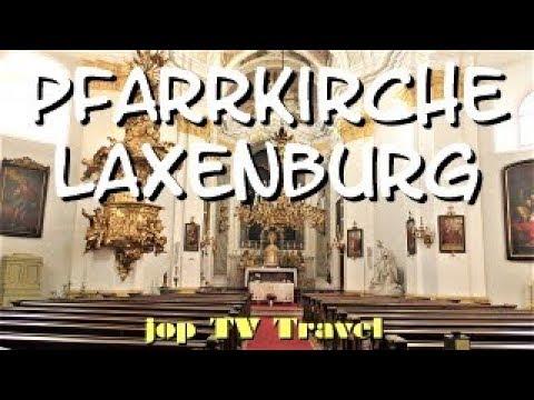 Rundgang Durch Die Pfarrkirche Laxenburg (Niederösterreich) Österreich Reisebilderbuch Jop TV Travel