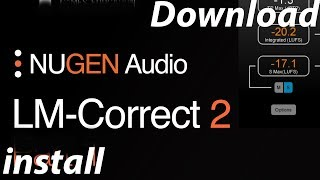 How to Download & Install Plugin Nugen Audio LM - Correct 2