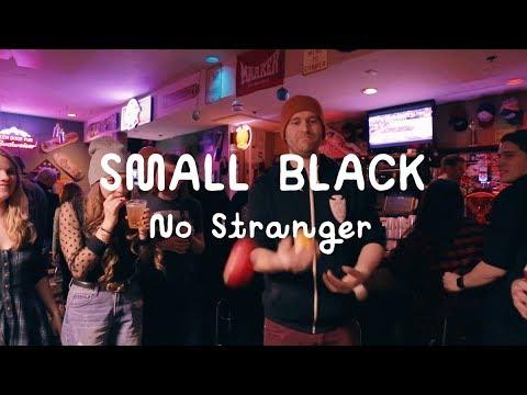 Small Black - No Stranger (On The Mountain)