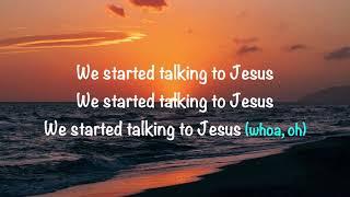 Elevation Worship Feat Brandon Lake Maverick City Music Talking To Jesus With Lyrics 2021 - mp3 مزماركو تحميل اغانى