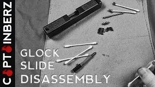Glock Slide Disassembly & Cleaning