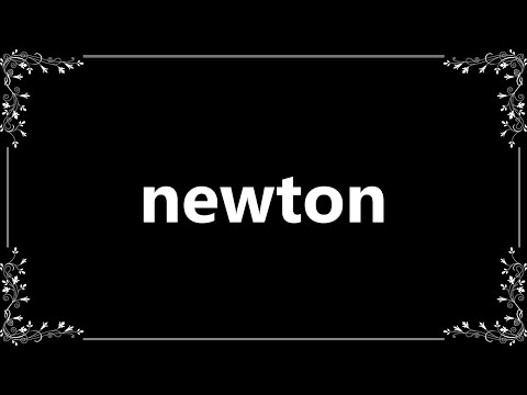 Newton - Definition and How To Pronounce