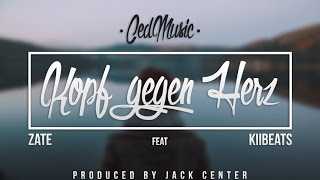 Ced - Kopf gegen Herz [feat. Zate und KiiBeats] [Prod. by Jack Center] - Lyric Video