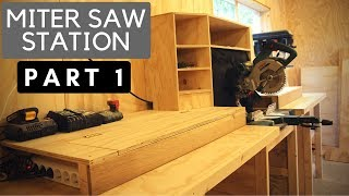 The Ultimate Miter Saw Station // Part 1