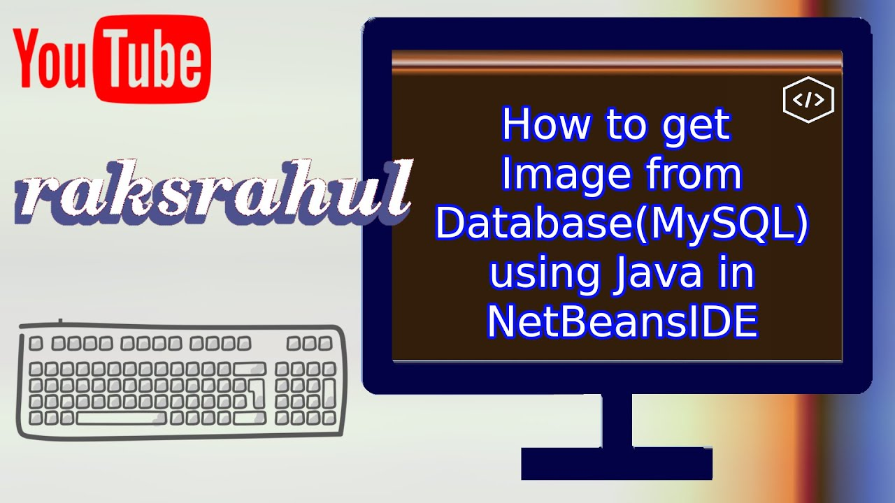 How to get Image from Database(MySQL) using Java in NetBeansIDE