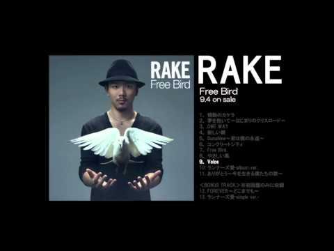 Rake 『3rdアルバム「Free Bird」全曲ダイジェスト』