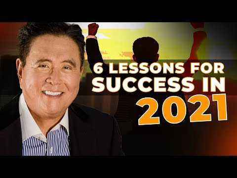 6 Lessons for Success in 2021 – Robert Kiyosaki [Compilation Video]