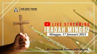 Ibadah Minggu GKJW TROPODO / 17 Januari 2021 (LIVE)