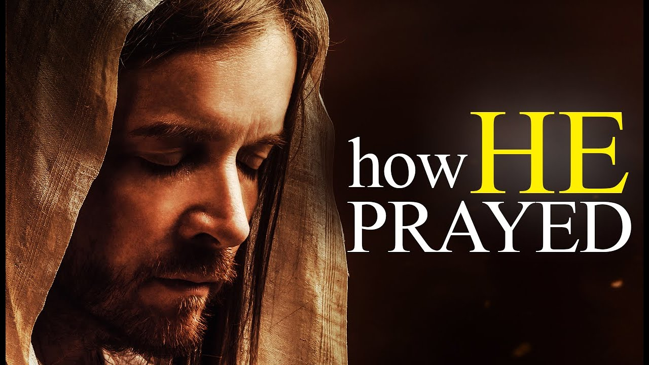 This Is How Jesus Prayed (THIS IS POWERFUL)