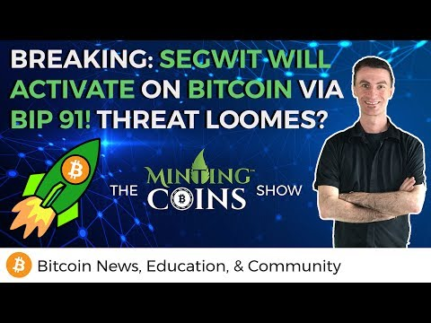 Breaking: SegWit Will Activate on Bitcoin via BIP 91! Threat Loomes?