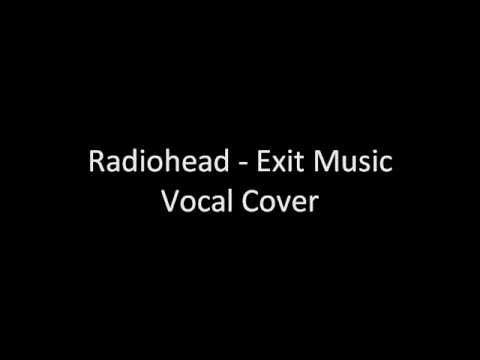Radiohead - Exit music (Vocal Cover) + Lyrics by Daniele De Marinis