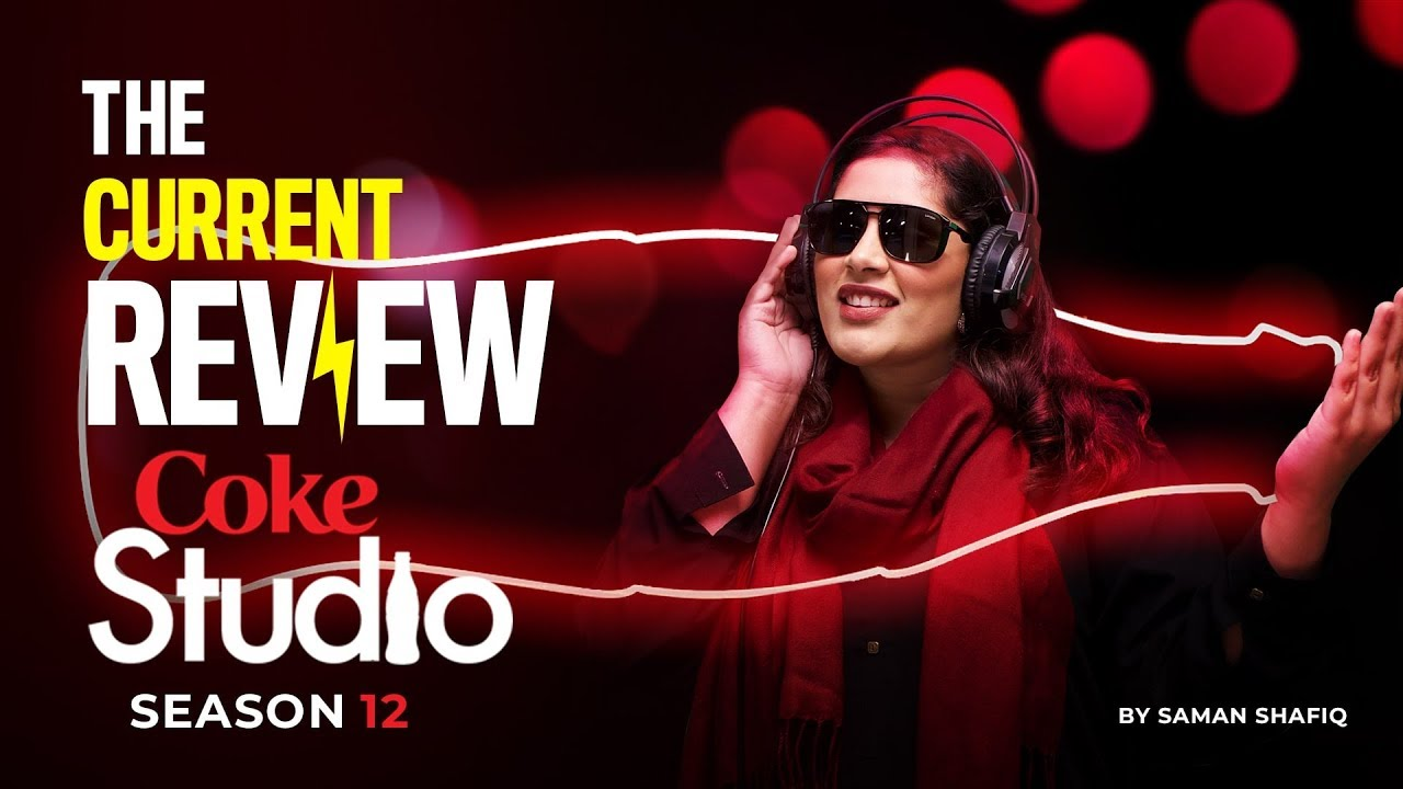 Review - Coke Studio Season 12 - YouTube