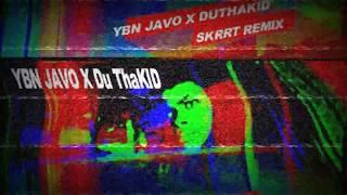 YungJavoCoop X DU ThaKID (21 savage skrrt remix)