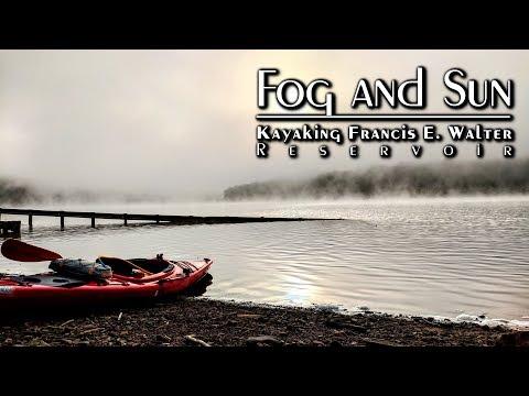 Fog and Sun: Kayaking Francis E. Walter Reservoir