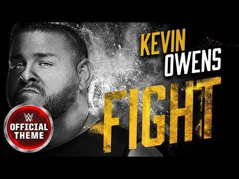 Kevin Owens - Fight (Entrance Theme)