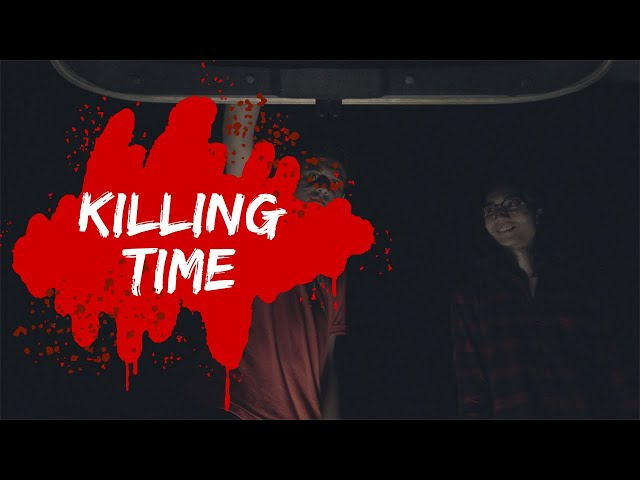 KILLING TIME (Horror short film)