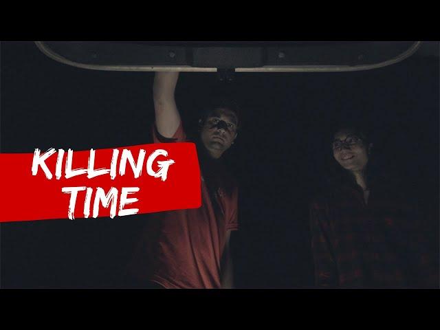 KILLING TIME   Horror short film