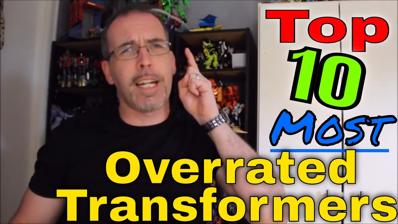 GotBot Counts Down Top 10 Most Overrated transformers Characters
