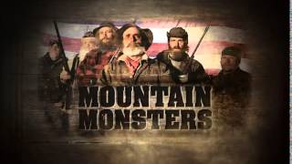 Mountain Monsters Theme Song - Mountain Man Town