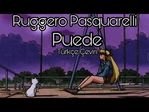 Ruggero Pasquarelli | Puede Türkçe Çeviri