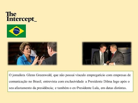 Glenn Greenwald entrevista Dilma e Lula no The Intercept Brazil BEP 2016